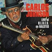 Carlos JOHNSON - Live At B.L.U.E.S. On Halsted