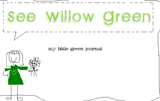 see willow green