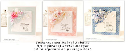 http://tdz-wyzwaniowo.blogspot.ie/2016/01/lift-kartki-margot.html