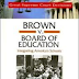 Brown v. Board of Education: Integrating America's Schools by Tim McNeese