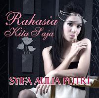 "Single Dari Syifa Aulia Putri ""Rahasia Kita Saja"""