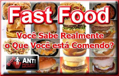 http://www.anovaordemmundial.com/2013/12/fast-food-voce-sabe-realmente-o-que.html