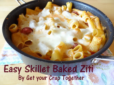 Skillet Baked Ziti & Sausage Recipe by Get Your Crap Together