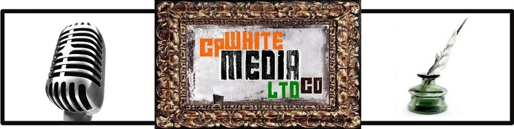 C.P. White Media Blog