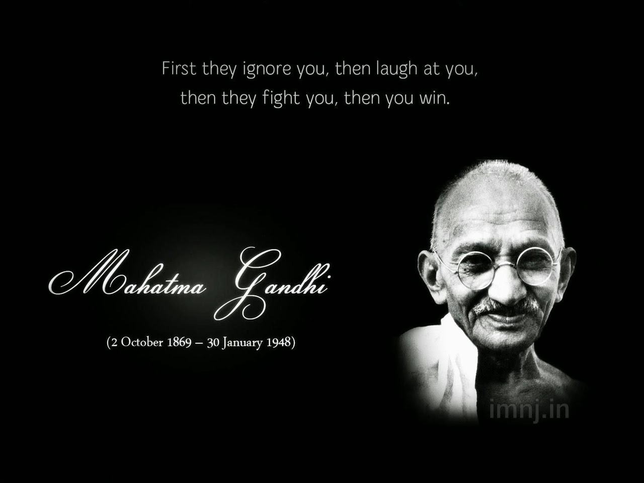 first they ignore you then laugh at you - Peace Quotes