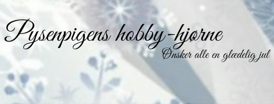 Pysenpigens hobby-hjørne