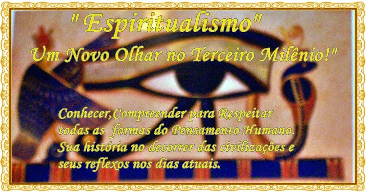 Espiritualismo, Um Novo Olhar no Terceiro Milênio
