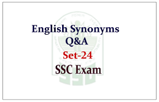 English –Synonyms Questions and Answer for SSC CGL Exam