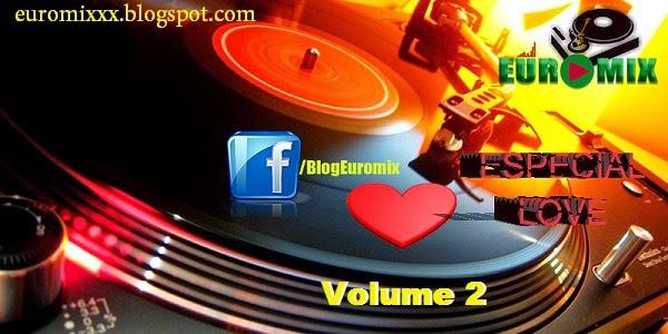 Euromix Especial Love Volume 2