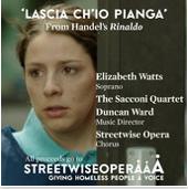 Elizabeth Watts - Handel: Lascia Ch'io Pianga, Sacconi Quartet, Streetwise Opera