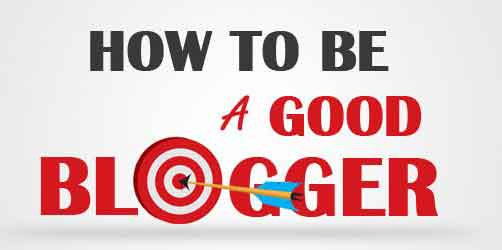 How to Be a Good Blogger : eAskme