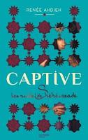 http://lesreinesdelanuit.blogspot.fr/2015/11/captive-t1-les-nuits-de-sheherazade-de.html
