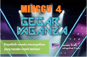 Gegar Vaganza Astro 2014 Minggu 4 (Keempat)