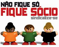 1ª CAMPANHA DE SINDICALIZAÇÃO/2013