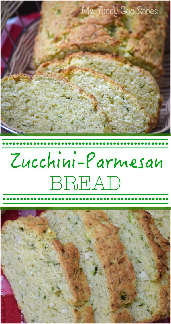 Ms. Toody Goo Shoes: Savory Zucchini-Parmesan Bread, Eating Lighter ...