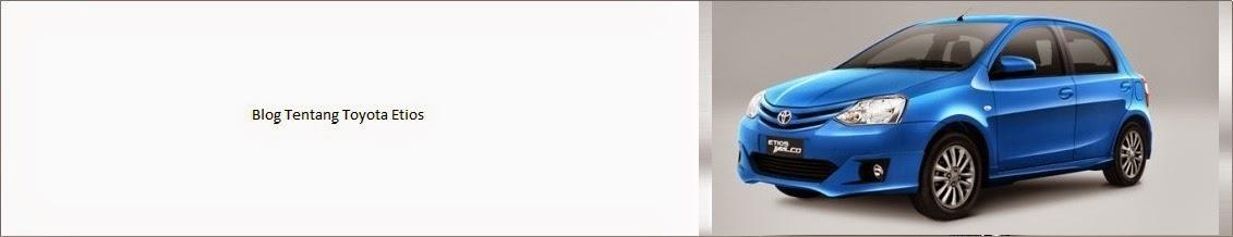 Info Harga, Promo & Spesifikasi Mobil Toyota Etios Valco
