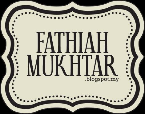 FathiahMukhtar Blog Me
