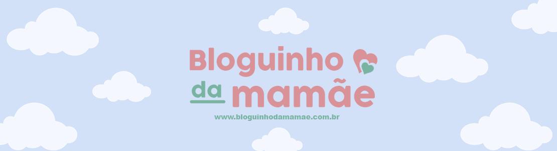 No Bloguinho da Mamãe