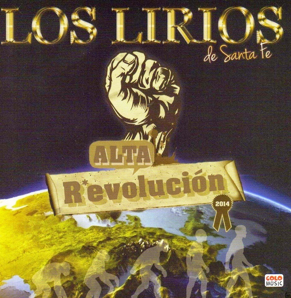 Los Lirios - Alta Revolucion (2014)