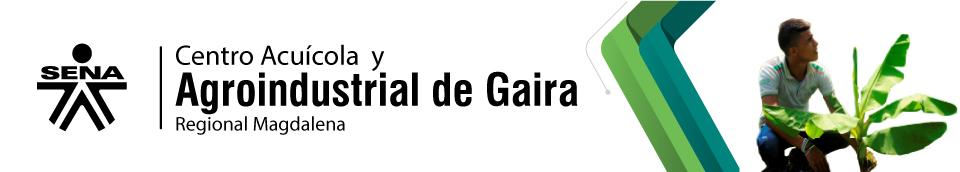 Centro Acuícola y Agroindustrial de Gaira. Regional Magdalena