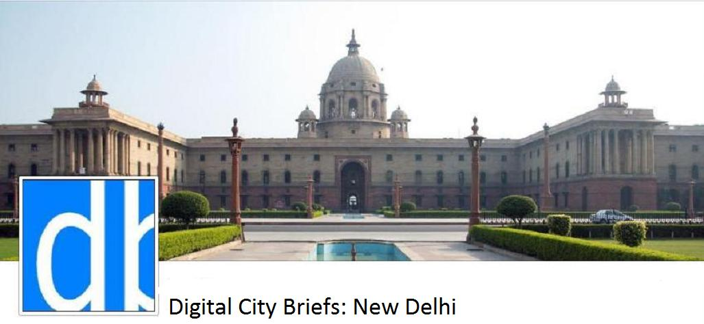 Digital City Briefs - New Delhi