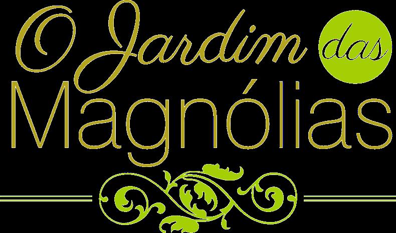 ∞O Jardim das Magnólias∞