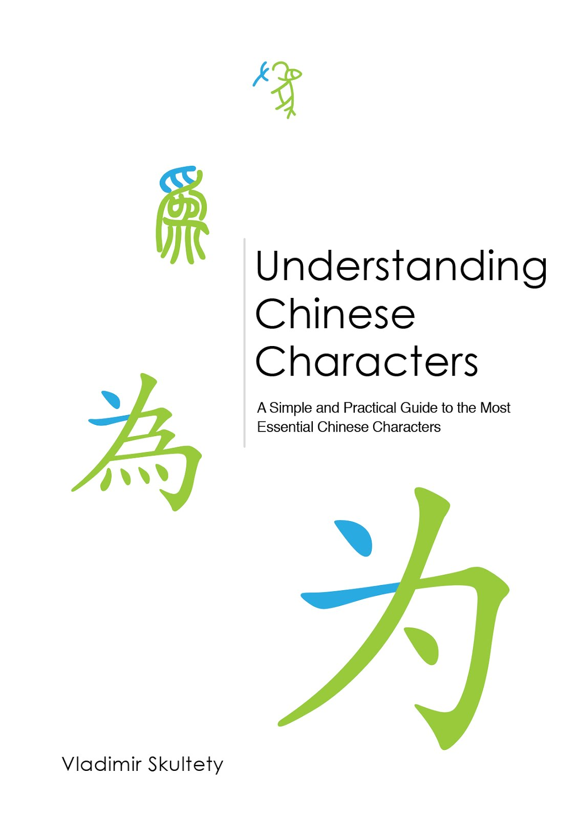 My book about Chinese Characters