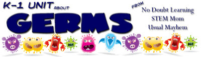 K-1 Germs Unit from No Doubt Learning, STEM Mom, and The Usual Mayhem