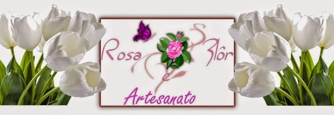 Rosa e Flôr artesanato