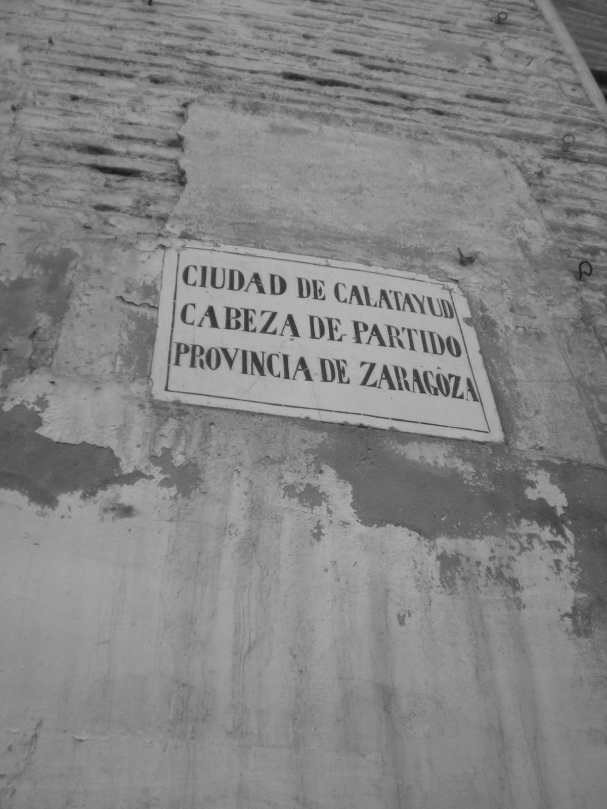 Ciudad de Calatayud cabeza de partido provincia de Zaragoza