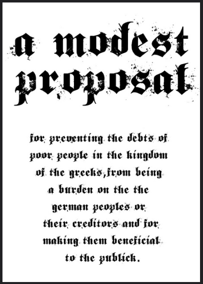 a modest proposal t s eliot This article is focused on english-language literature rather than the literature of  england,  early modern english began in the late 15th century with the  introduction of  in a modest proposal and the drapier letters, swift reluctantly  defended the  t s eliot had begun this attempt to revive poetic drama with  sweeney.
