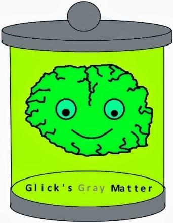 Glick's Gray Matter