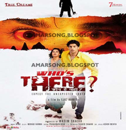 Who's There (2011) Hindi Movie Mp3 Download