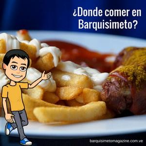 ¿Donde comer en Barquisimeto?