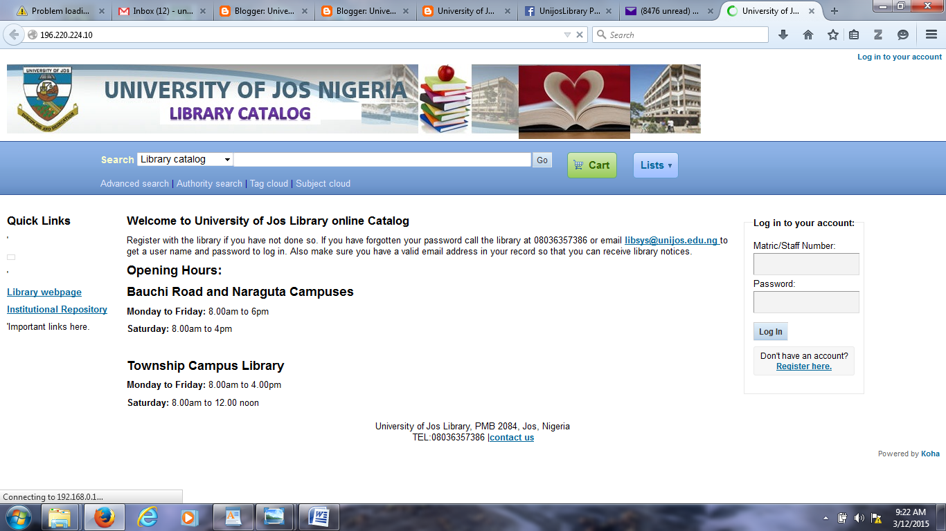 University of jos library blog unijos online public access staff and students of university of jos can now access library books and journals live online through the online public access catalog opac stopboris Gallery