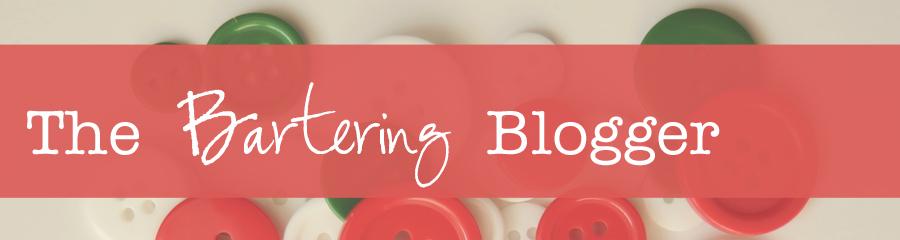 Bartering Blogger