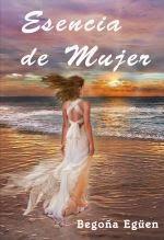 """Mi libro """"Esencia de Mujer"""""""