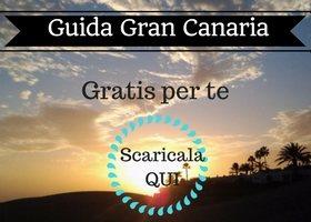 Vacanze a Gran Canaria: Parti Informato!