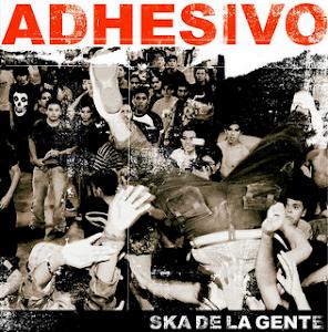 ADHESIVO - El Ska de La Gente