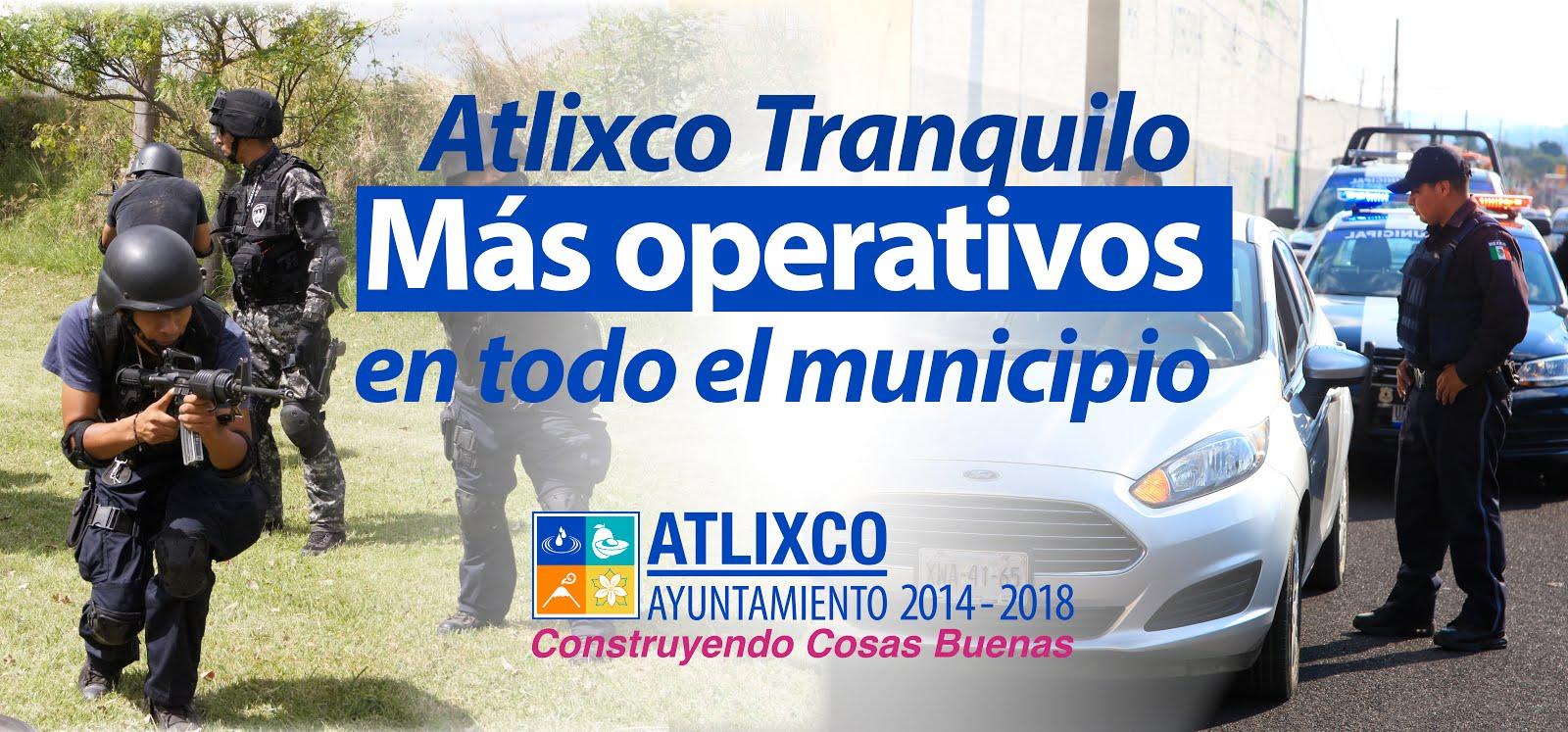 Atlixco, un municipio seguro