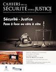 Sécurité - Justice Face à face ou côte à côte