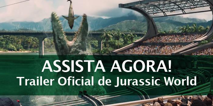 Trailer Oficial de Jurassic World