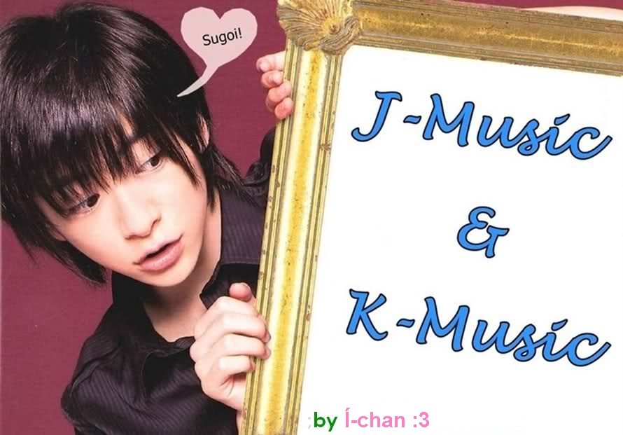 J-Music & K-Music