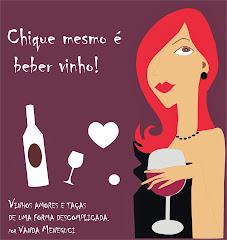 Chic mesmo? É beber vinho!