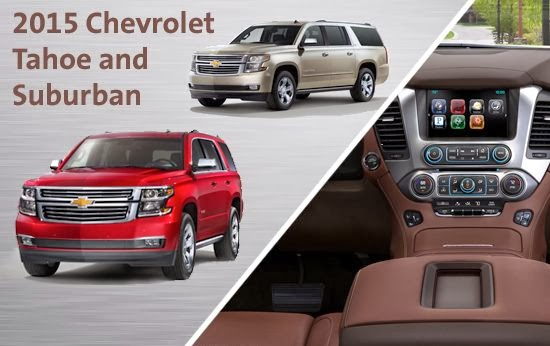 2015 Tahoe & Suburban: Fuel Efficient Full-Size SUVs