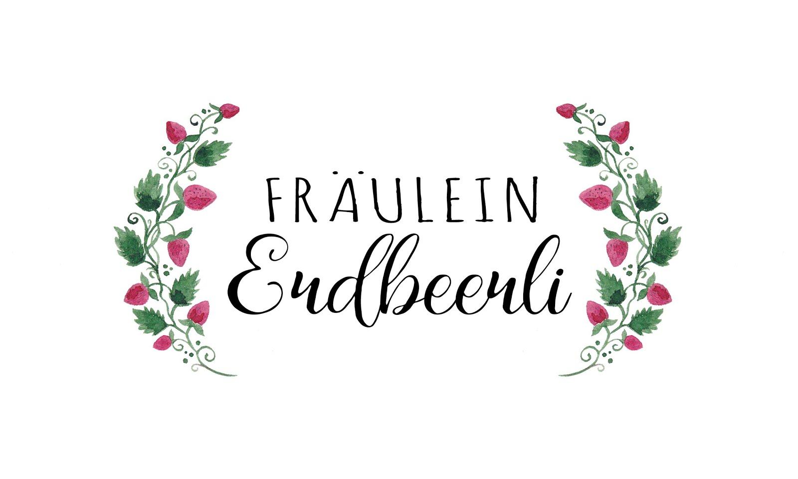 FRÄULEIN Erdbeerli