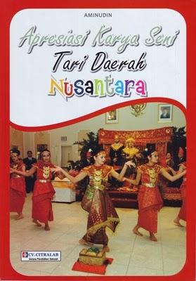 Apresiasi Karya Seni Tari Daerah Nusantara