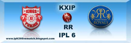 IPL Season 6 KXIP vs RR Full Scorecards and Live Streaming Video