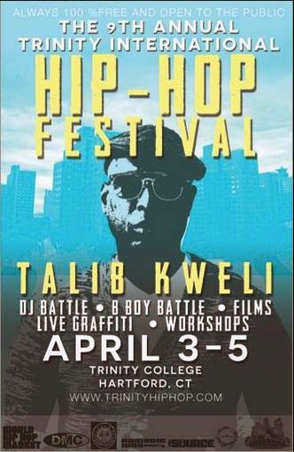 The FICKLIN MEDIA GROUP,LLC: The 9th Annual Hip-Hop Festival, Trinity College. April 3-5th 2014