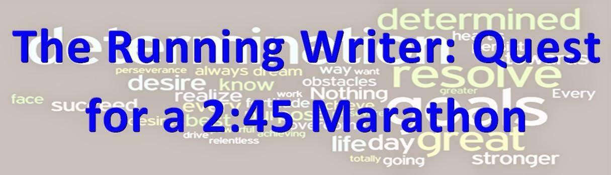 The Running Writer : Quest for a 2:45 Marathon